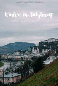 Visiting Salzburg in the winter? There's a plethora of things to see, namely the winter Christmas markets!