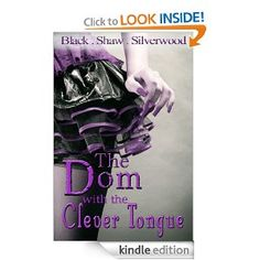Amazon.com: The Dom with the Clever Tongue (Badass Brats) eBook: Leia Shaw, Cari Silverwood, Sorcha Black: Kindle Store