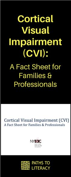 This fact sheet on cortical visual impairment (CVI) is designed to provide quick information to families and professionals. #CVI #CorticalVisualImpairment Visual Impairment, Pediatric Ot, Disorders, Literacy, Families, Facts, Education, Children, Projects
