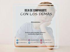 ¡No te compares! No eres más ni menos que nadie, tienes tu propio estilo, si te comparas muy seguido te invito a leer este post y dejar de hacerlo.  Léelo aquí: http://tucambioesahora.blogspot.com.co/2014/10/deja-de-compararte-con-los-los-demas.html #Cambio #MotivacionPersonal #PensamientoPositivo #Inspiración #FrasesMotivadoras #FrasesDeMotivacionPersonal #SuperacionPersonal #Motivacion #Psicología, #autoestima, cambio personal, motivación personal, #autoayuda, frases motivadoras,