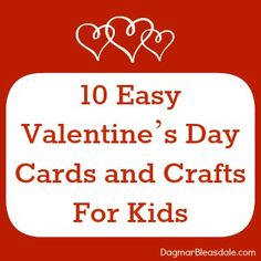 10 Easy #Valentine's Day Cards and Crafts For Kids. So cute! on DagmarBleasdale.com, #DIY, #kids #crafts