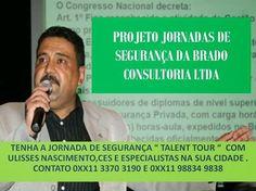 PRODUTOS E SERVIÇOS DA BRADO ASSOCIADOS: JORNADAS DE SEGURANÇA EM VÁRIAS CIDADES BRASILEIRA...