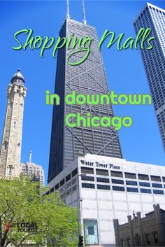 Shopping Malls / in downtown Chicago