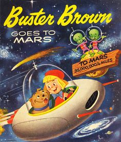 Buster Brown Goes to Mars - 1958