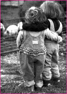 This photo makes me happy. They are holding each other up...so little!! It speaks to the way we are all made from birth. Human contact and friendship from the heart!