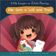 Ellie Gets a Will and Trust – FREE TODAY! – A book for Kids & Parents | Book Tour Radio