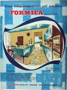 Formica ad, 1962 - ✨From Deco to Atom✨ Retro Advertising, Retro Ads, Vintage Advertisements, Vintage Ads, Vintage Modern, Vintage Images, Mid Century Decor, Mid Century House, Mid Century Design