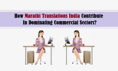 How Marathi Translations India Contribute In Dominating Commercial Sectors?