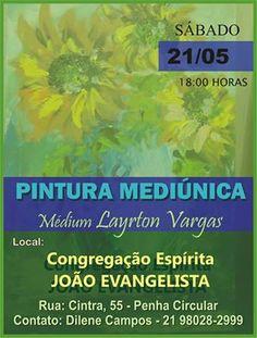 Congregação Espírita João Evangelista Convida para Pintura Mediúnica - Penha - RJ - http://www.agendaespiritabrasil.com.br/2016/05/16/congregacao-espirita-joao-evangelista-convida-para-pintura-mediunica-penha-rj/