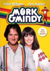 1980's tv mork and mindy -great sitcom starring Robin Williams. Great episode when Rachel Welch attacks. Nan-nu, Nan-nu.