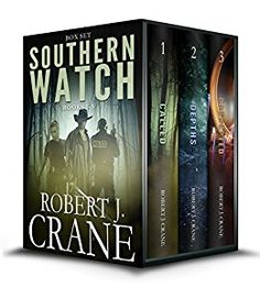 *THE SOUTHERN WATCH SERIES, Books 1-3: Called, Depths and Corrupted by [Crane, Robert J.]