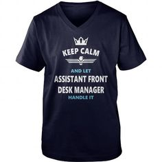 ASSISTANT FRONT DESK MANAGER JOBS TSHIRT GUYS LADIES YOUTH TEE HOODIE SWEAT SHIRT VNECK UNISEX