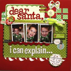 Christmas scrapbook layout - Dear Santa, I can explain...
