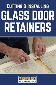 When building glass doors on your woodworking projects, you'll need to create wooden retainers that will keep the glass secure. You can make these simple glass door retainers using a square block and a fine-toothed Japanese pull saw.