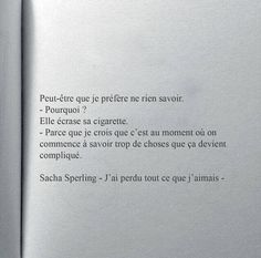 Franch Quotes : Sacha Sperling - The Love Quotes True Quotes, Book Quotes, Words Quotes, Funny Quotes, Sayings, Quotes Quotes, Dont Be Normal, Pretty Quotes, French Quotes