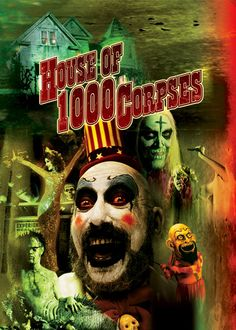 House of 1000 Corpses -
