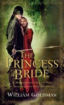 The Princess Bride by William Goldman. Buy this eBook on Kobo: http://www.kobobooks.com/ebook/The-Princess-Bride-Morgensterns-Classic/book-FYywafuP3kmbPTHwGLXSxA/page1.html #kobo #ebooks