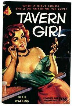Tavern Girl by Glen Watkins. Cover art by Hunter Barker. Pyramid Book #17, 1950. Photos courtesy of the Peter Cifelli collection