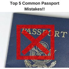 Planning a family vacation? Don't make mistakes with your passports that wind up causing you a lot of hassle! Make sure you are able to cross the #US border with #PassportInfo list of five #Passport mistakes to avoid.