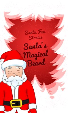 Ready for Santa Fun Stories new sneak peek? Here's Santa's Magical Beard.