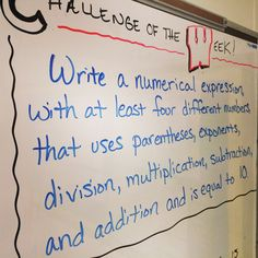 Challenge of the week for our math class! This challenge was in the middle of our order of operations review before we start with algebra. Students love trying the challenge each week! They have until Thursday at the end of the day to turn them in and we go over the problem on Fridays.
