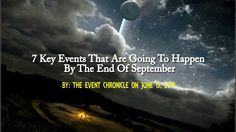 7 Key Events That Are Going To Happen By The End Of September