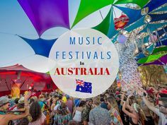 If you're looking for music festivals in Australia - than you've come to the right place. Massive raves, boutique camping festivals, and bush doofs. Festivals down under!