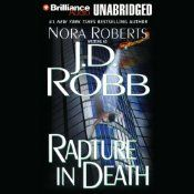 Rapture in Death: In Death, Book 4  UNABRIDGED  by J. D. Robb  Narrated by Susan Ericksen  Series: In Death, Book 4