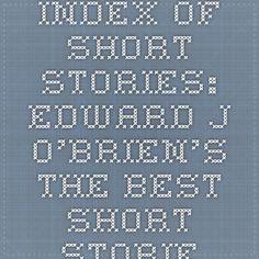 Index of Short Stories: Edward J. O'Brien's THE BEST SHORT STORIES (1915 - 1917) | Philsp.com