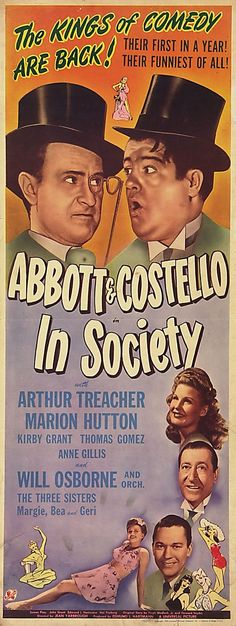 In Society is a 1944 film starring the comedy team of Abbott and Costello. Lou…