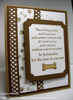 Hi Everyone, The current challenge at the DRS Designs blog is to make a card with a pet. While this one doesn't have the actual pet on it, it's pet related so I thought that would be good enough serve