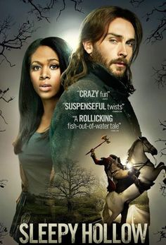 Sleepy Hollow TV Series. This show is so good! I was hooked from the previews!
