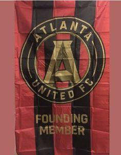 ATLANTA UNITED FC FLAG SOCCER FOUNDING MEMBER 2016 RARE 3x5 NEW please retweet Soccer Flags, Atlanta United Fc, The Unit