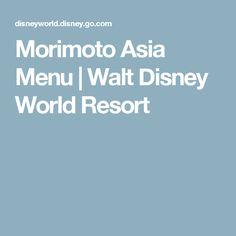 Morimoto Asia Menu | Walt Disney World Resort