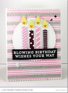 Make a Wish Stamp Set, Triple Stripe Background, Birthday Candles Die-namics, Stitched Mini Scallop Circle STAX Die-namics, Blueprints 13 Die-namics, Blueprints 20 Die-namics - Jodi Collins  #mftstamps