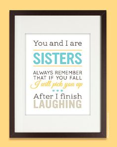 Sisters gift print, Personalized Birthday Gift for Sister, Sisters Quote Art Print with name, humoro Sister Quotes Funny, Sister Birthday Quotes, Birthday Gifts For Sister, Sister Gifts, Funny Quotes, 25 Birthday Gift, Sorority Sister Quotes, Funny Humor, Birthday Wall