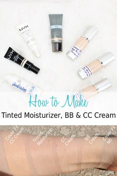 DIY How to Make Your Own Tinted Moisturizer, BB Cream and CC Cream. Perfect for Spring and Summer!