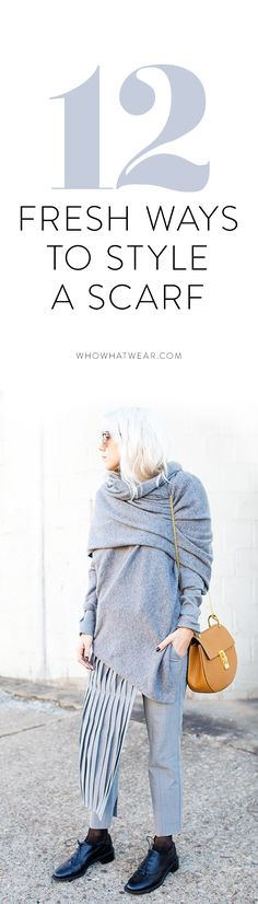 New ways to style a scarf this season