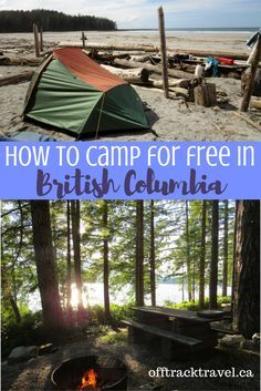 A guide to finding completely free camping in beautiful BC, Canada Camping Places, Camping Spots, Beach Camping, Camping Car, Camping World, Camping Trailers, Camping Jokes, Camping Activities, Outdoor Camping