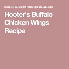 Hooter's Buffalo Chicken Wings Recipe