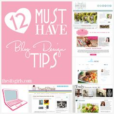 top 12 blog design tips from The SITS Girls. Lots of great resources in this one.