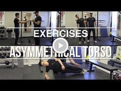 Exercises to do if your torso is asymmetrical/twisted