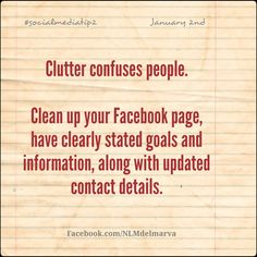 Social media tip for January 2nd: be neat and organized.