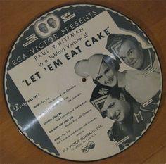 """Paul Whiteman """"Let 'Em Eat Cake"""" picture disc (!!) #78rpm. #jazz #blues #pop #30s #vintage #raregroove #dj"""