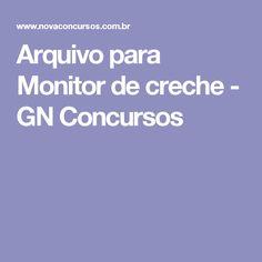Arquivo para Monitor de creche - GN Concursos