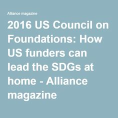 2016 US Council on Foundations: How US funders can lead the SDGs at home - Alliance magazine