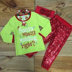 """Santa Wasn't Watching Right?"" Christmas Girls Outfit"