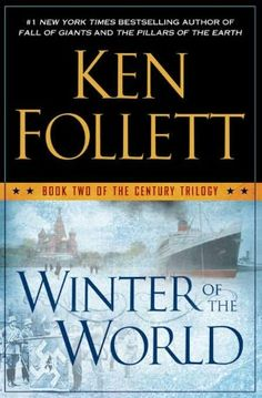 BARNES & NOBLE | Winter of the World (The Century Trilogy #2) by Ken Follett, Penguin Group (USA) Incorporated | NOOK Book (eBook), Hardcover, Audiobook