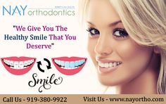 Superior Orthodontic Care In Cary -  At NAY Orthodontics you will surely find braces that are comfortable to make your smile  rather than ever before. To get more information contact us by today at 919-380-9922.