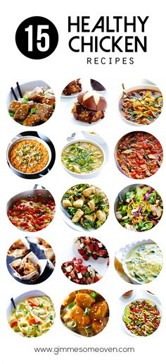 15 Healthy Chicken Recipes -- a delicious list of easy recipes from gimmesomeoven.com